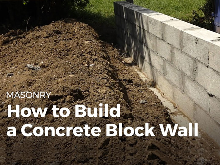 Building Cinder Block Walls - Everything You Need to Know